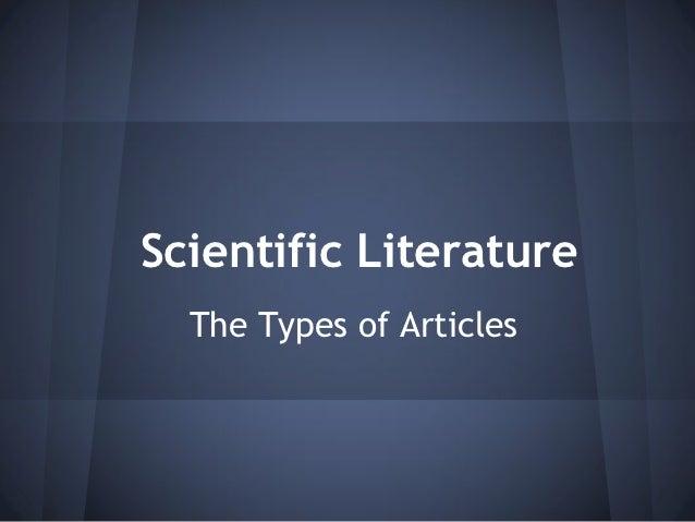 Scientific Literature  The Types of Articles