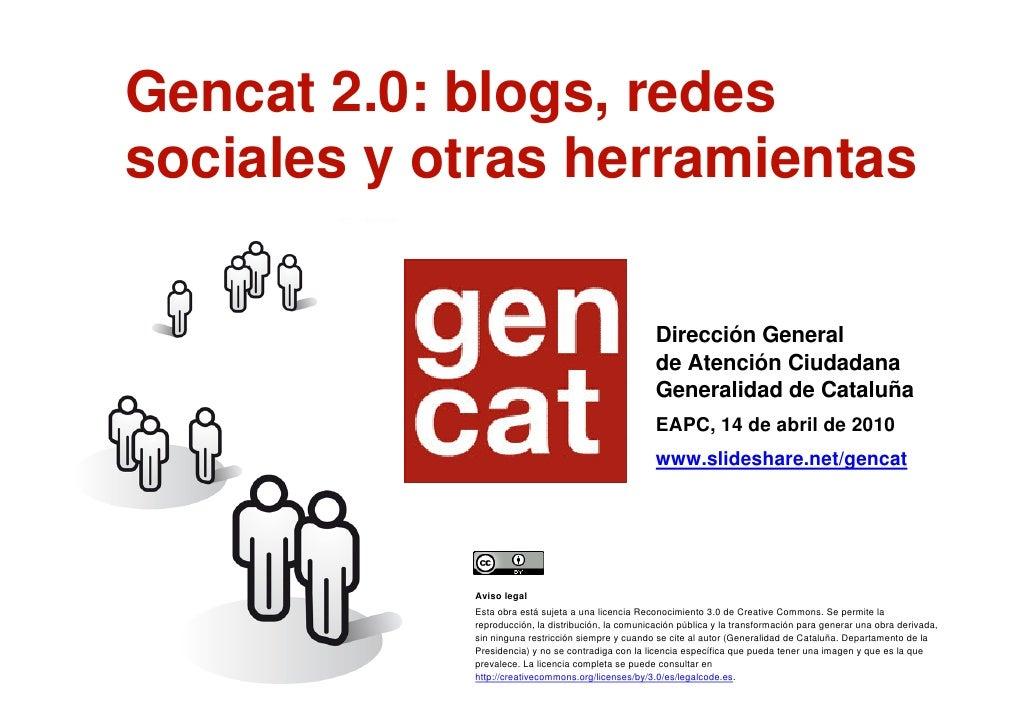 Gencat 2.0: blogs, redes        sociales y otras herramientas                                                             ...
