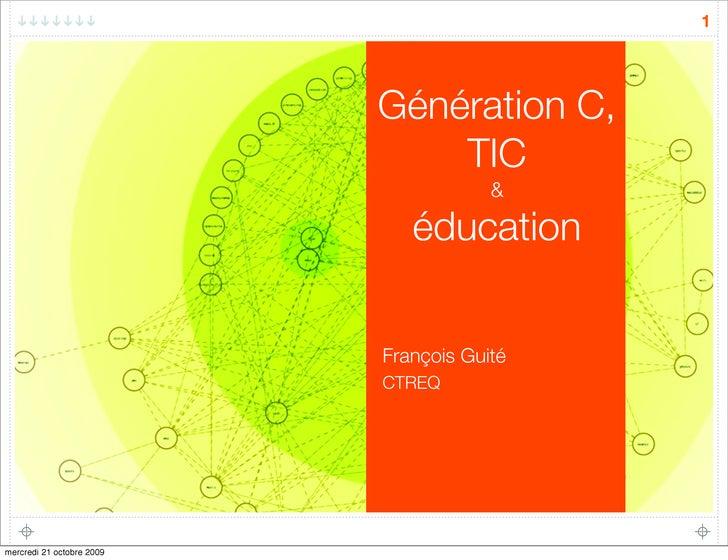 1                                Génération C,                                TIC                                        &...