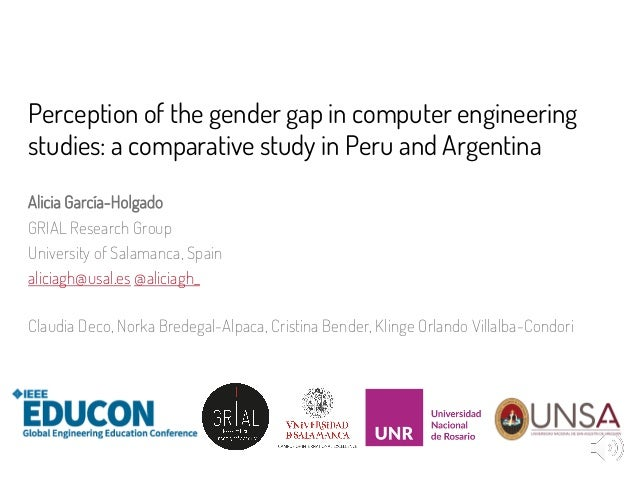 Perception of the gender gap in computer engineering studies: a comparative study in Peru and Argentina Alicia García-Holg...