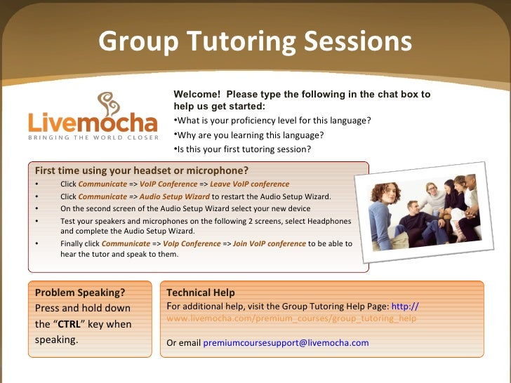 Group Tutoring Sessions <ul><li>Welcome!  Please type the following in the chat box to </li></ul><ul><li>help us get start...