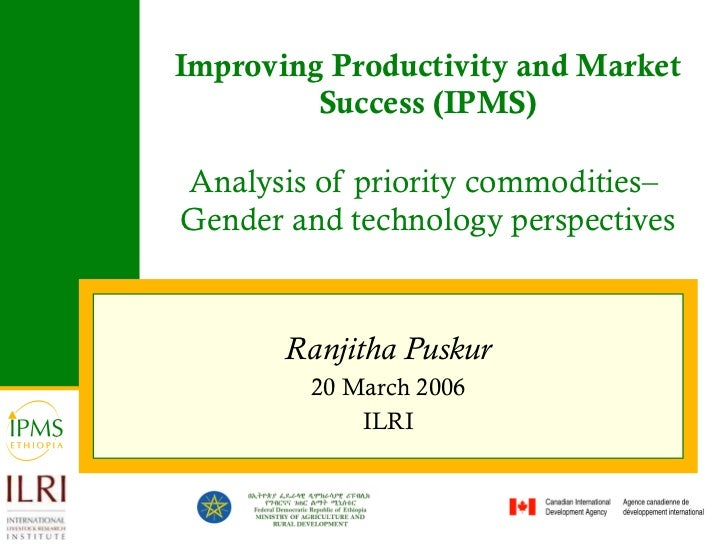 Improving Productivity and Market Success (IPMS) Analysis of priority commodities–  Gender and technology perspectives Ran...