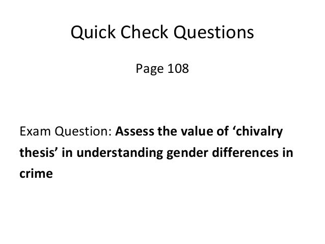 assess the value of the chivalry