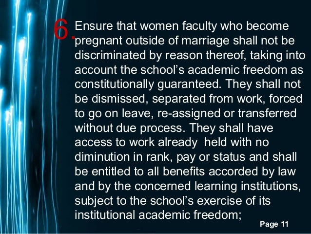 Page 116.Ensure that women faculty who becomepregnant outside of marriage shall not bediscriminated by reason thereof, tak...