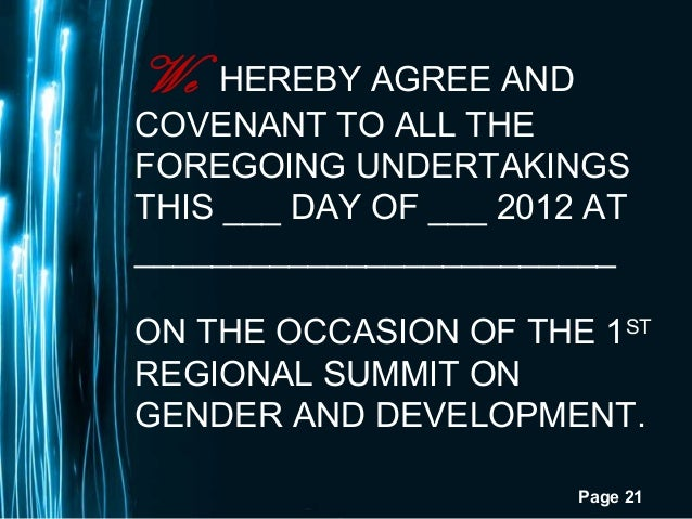 Page 21We HEREBY AGREE ANDCOVENANT TO ALL THEFOREGOING UNDERTAKINGSTHIS ___ DAY OF ___ 2012 AT_________________________ON ...