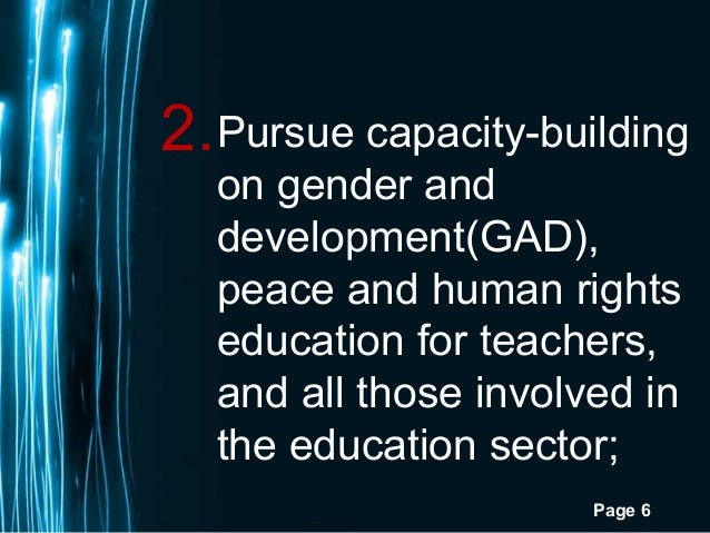 Page 62.Pursue capacity-buildingon gender anddevelopment(GAD),peace and human rightseducation for teachers,and all those i...