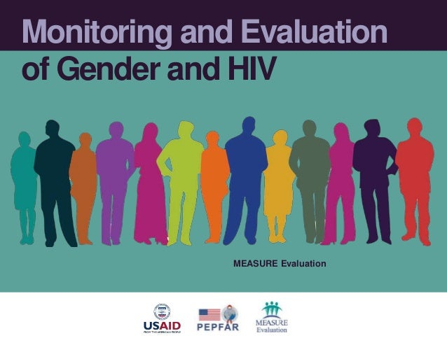 Monitoring and Evaluation of Gender and HIV MEASURE Evaluation