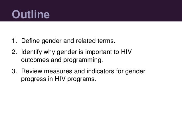 Monitoring and Evaluation of Gender and HIV Slide 3