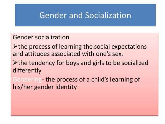 differential gender socialization