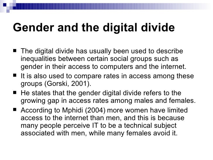 the segregation of gender digital divide essay The gender digital divide refers to women and girls lack of access to, use and  development of information communication technologies (icts.