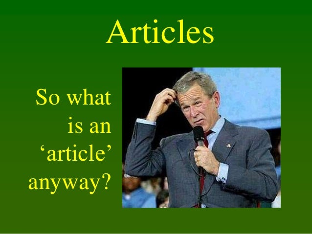 Articles So what is an 'article' anyway?