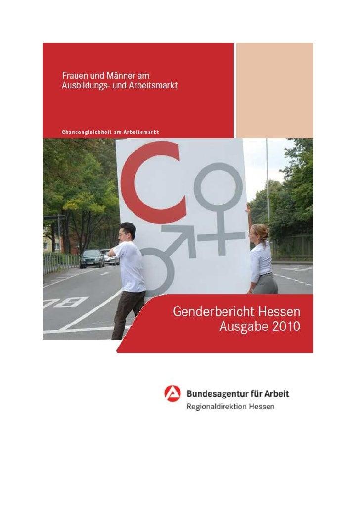 HerausgeberBundesagentur für Arbeitwww.arbeitsagentur.deJuli 2010Regionaldirektion HessenIAB regionalStab Chancengleichhei...