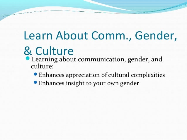 The ethnography of communication and influence of gender and culture on language