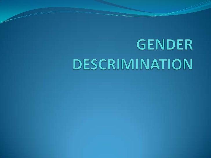 GENDER DESCRIMINATION<br />