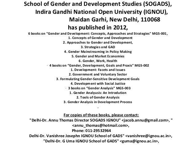 School of Gender and Development Studies (SOGADS),    Indira Gandhi National Open University (IGNOU),                Maida...
