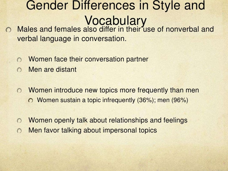 gender differance essay That fall in line with common gender stereotypes (vogel, wester, heesacker, & madon,  similarly, while a sex difference in infidelity was also found, the size.