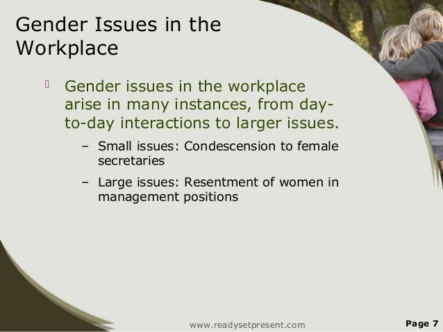 "gender issues in the workplace While many researchers view the complexity of gender inequality as embedded   or desired outcomes [and] creativity from entering the project life cycle"" (p."