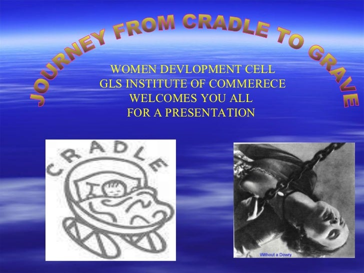 gender discrimination ppt gender discrimination ppt journey from cradle to grave women devlopment cell gls institute of commerece welcomes you all for
