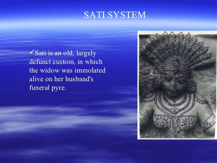 sati the good women in hinduism essay Status and social position of women in india they enjoyed freedom good status and learning opportunities this cruelty on widows was one of the main reasons for the large number of women committing sati in medieval india living as a hindu widow was a sort of a curse.