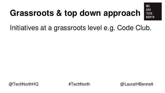 """Grassroots & top down approach Initiatives at a grassroots level e.g. Code Club. """"You can't be what you can't see."""" @TechN..."""