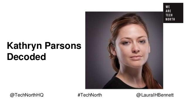 Some final thoughts… . @TechNorthHQ #TechNorth @LauraIHBennett