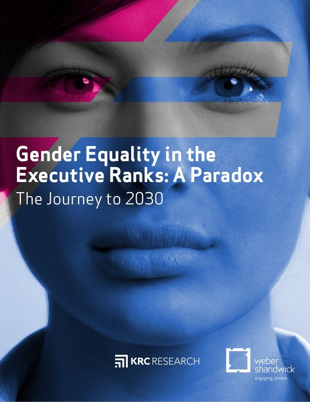 Gender Equality in the Executive Ranks: A Paradox The Journey to 2030