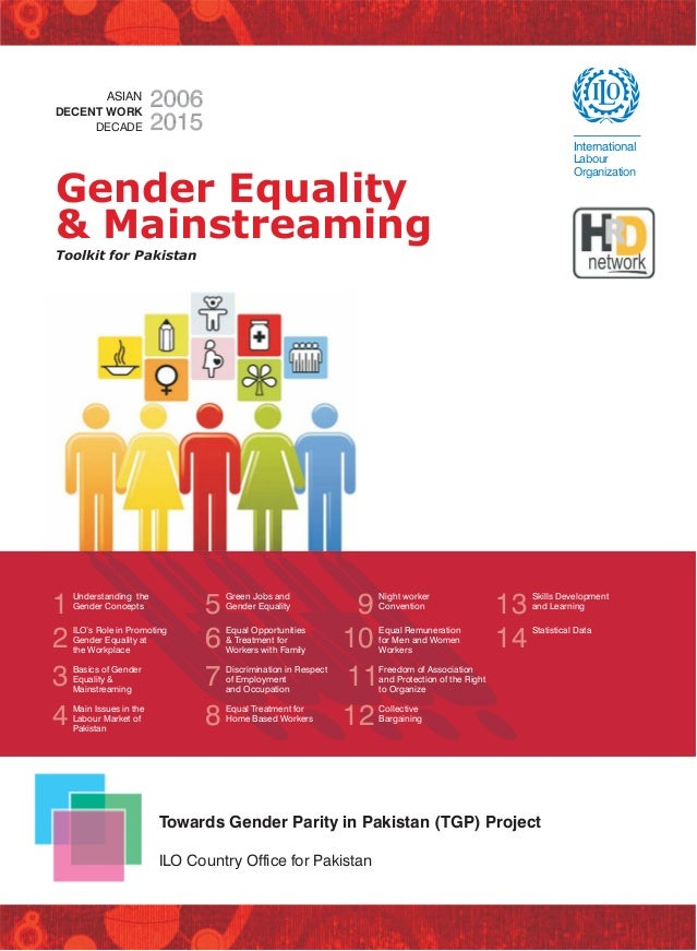 ASIAN DECENT WORK DECADE  International Labour Organization  Gender Equality & Mainstreaming Toolkit for Pakistan  1 2 3 4...