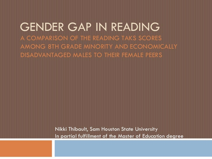 GENDER GAP IN READINGA COMPARISON OF THE READING TAKS SCORESAMONG 8TH GRADE MINORITY AND ECONOMICALLYDISADVANTAGED MALES T...