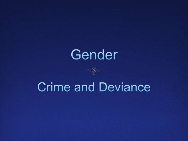 gender differences in crime While gender differences may thus have been there are four principal ways of analysing gender in the proceedings gender, crime and judicial discretion.