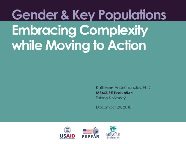 Gender & Key Populations: Embracing Complexity while Moving to Action