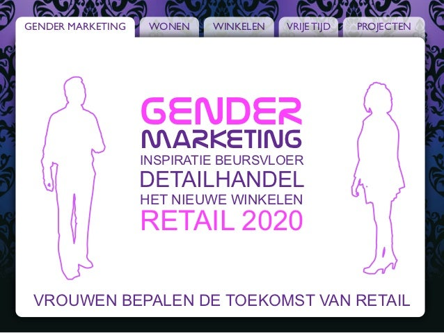 GENDER MARKETING    WONEN   WINKELEN   VRIJE TIJD   PROJECTEN                   GendeR                   maRketing        ...