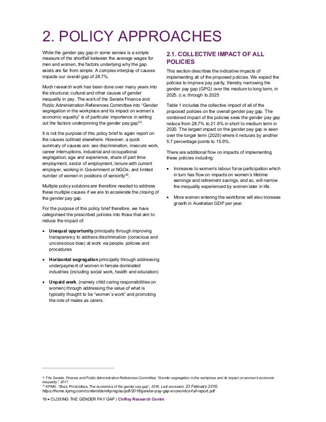 16  CLOSING THE GENDER PAY GAP | Chifley Research Centre 2. POLICY APPROACHES While the gender pay gap in some senses is ...