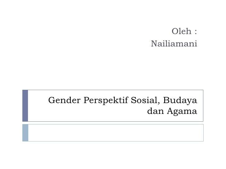 gender feminisme dan agama dalam novel Pemberian hak kepemimpinan dalam rumah tangga kepada laki-laki, menurut quraish, bukan atas alasan gender, tetapi atas dua alasan, yaitu karena adanya sifat-sifat fisik dan psikis pada suami.