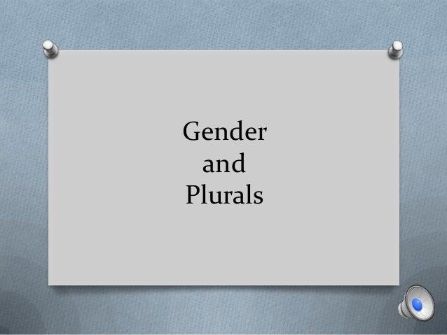 Gender andPlurals