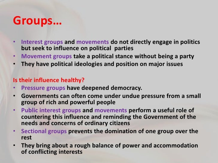 5) What is a pressure group? Analyse their role in development