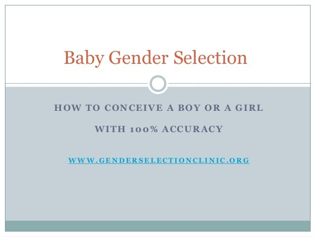choosing the sex of your baby Here is a list of a few of the pros and cons of choosing the gender of a baby to deciding to choose the sex of your child the pros and cons of choosing the.