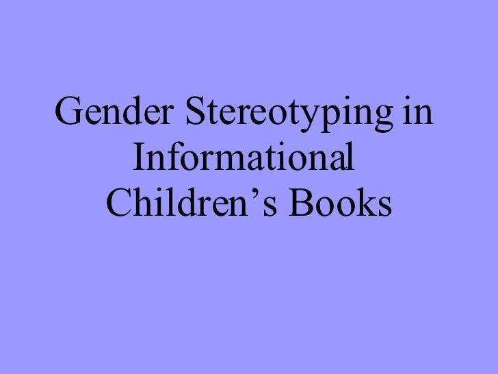 Gender Stereotyping in  Informational  Children's Books