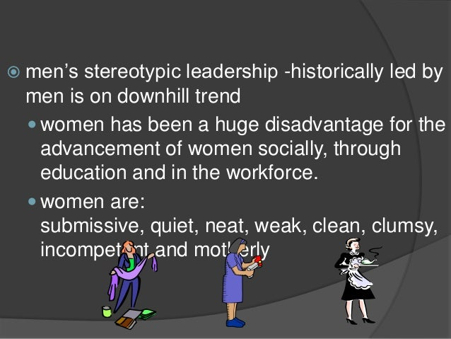 stereotypes of women in the bloody Signs of menstrual blood in public are considered deviant, as menstruation is something that women are taught to conceal from an early age some artists, such as emin, are content to use their art to critique how menstrual blood is made into gendered blood and associated with the stereotype of women as the weaker.