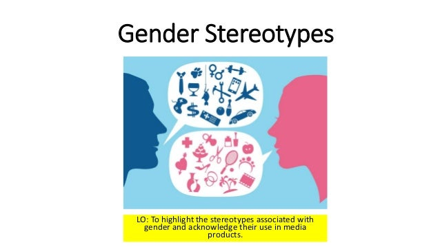 an introduction to the analysis of gender stereotypes Gender stereotypes have far reaching consequences and cannot be taken only on face value the issue of gender stereotyping is deeply entrenched in our society, that it has gone to an extent of defining the status of people and the positions people hold depending on gender.