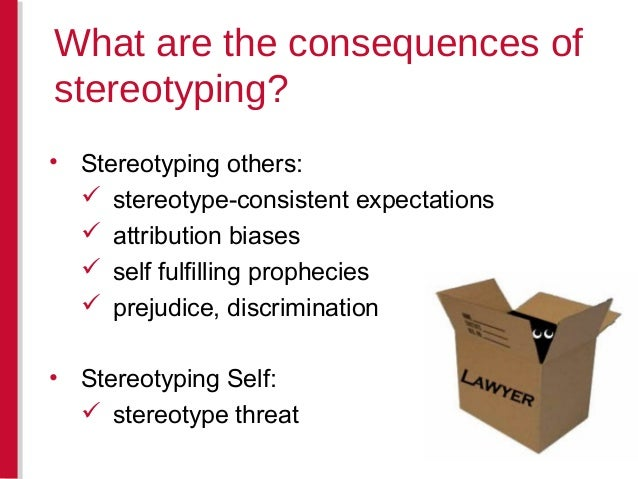 an analysis of the idea of stereotyping and the theory of self fulfilling prophecy