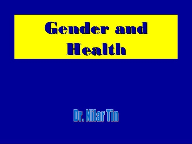 Gender and Health