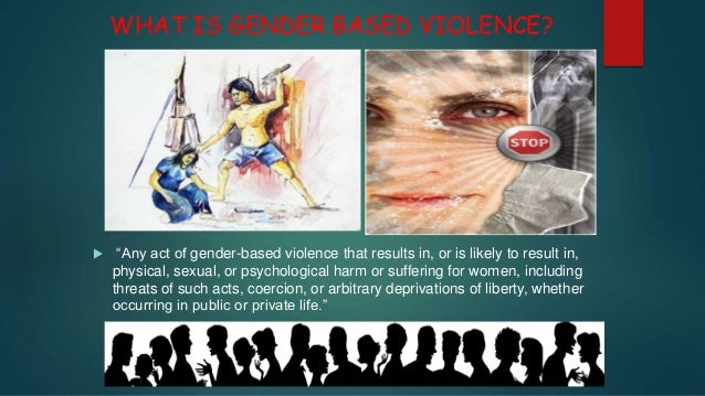 • Gender norms and inequity condone and perpetuate violence against women. • Gender influences the patterns of violence am...