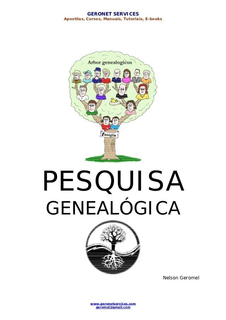GERONET SERVICES Apostilas, Cursos, Manuais, Tutoriais, E-booksPESQUISAGENEALÓGICA                                        ...