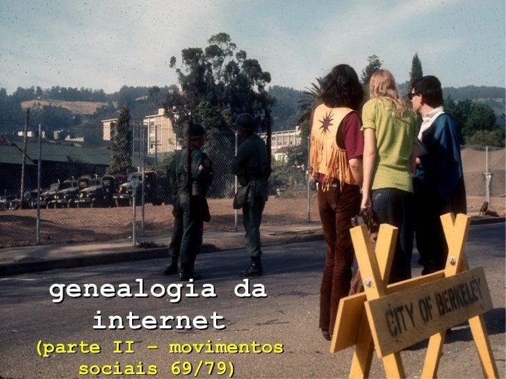 genealogia da internet (parte II – movimentos sociais 69/79)