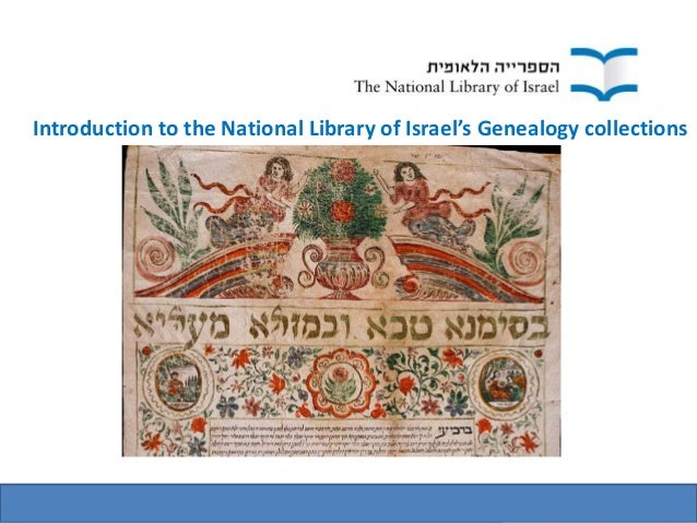 Introduction to the National Library of Israel's Genealogy collections