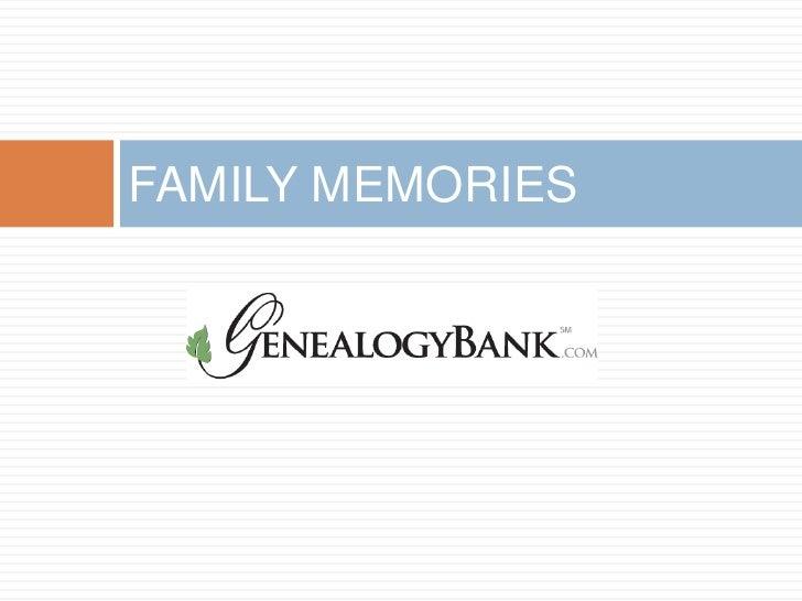FAMILY MEMORIES 2011