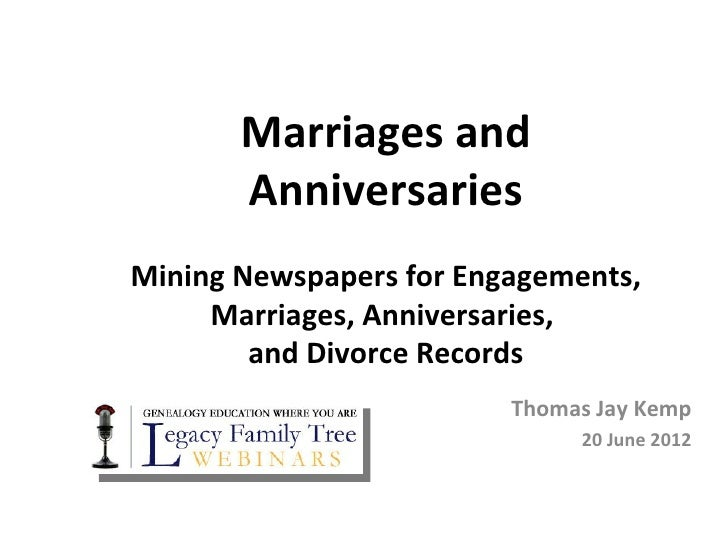 Marriages and       AnniversariesMining Newspapers for Engagements,     Marriages, Anniversaries,        and Divorce Recor...