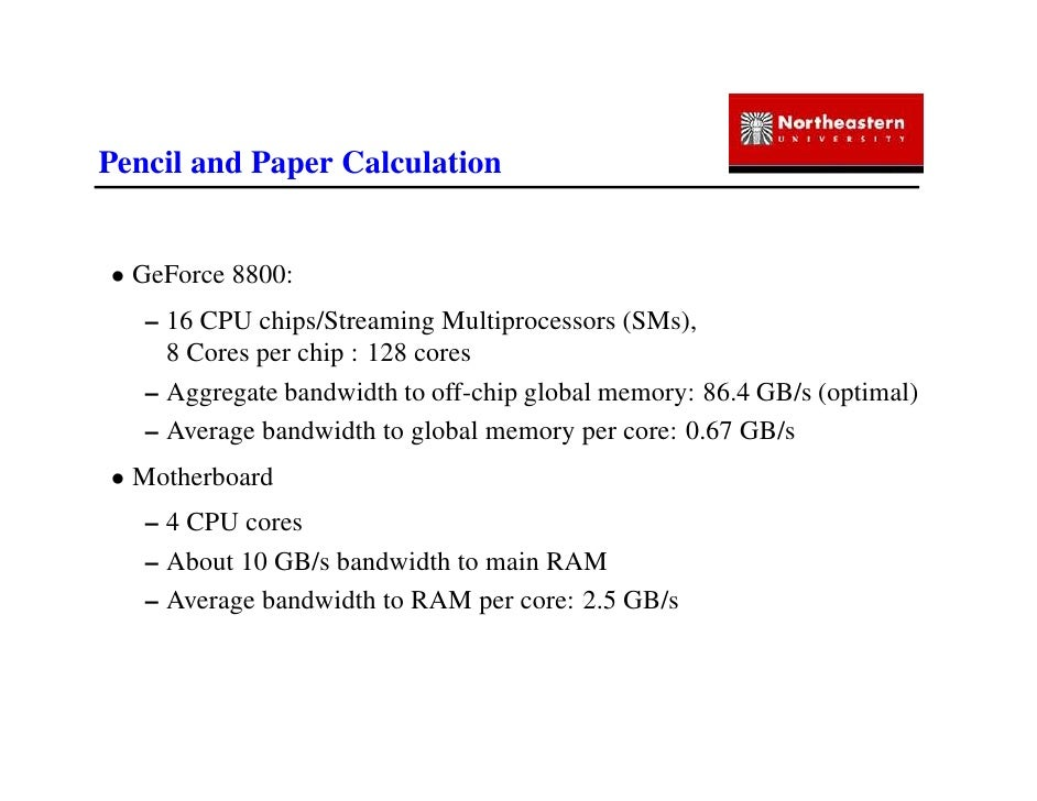 IAP09 CUDA@MIT 6.963 - Guest Lecture: Out-of-Core Programming with NVIDIA's CUDA (Gene Cooperman, NEU) Slide 2