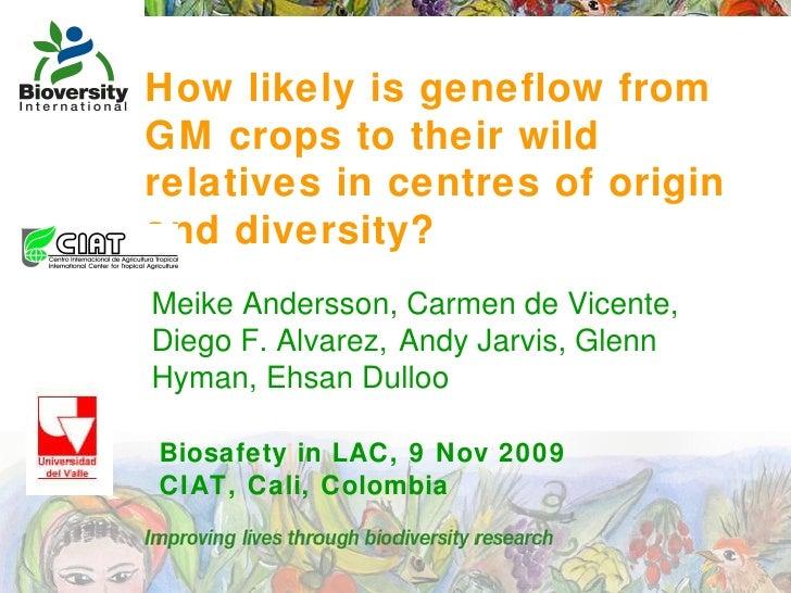 Geneflow between crops and their wild relatives