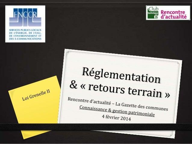La FNCCR, en bref ! Fédération Nationale des Collectivités Concédantes et Régies Energies Déchets Communications électr...